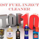 Best Fuel Injector Cleaner review and Buying Guide 2019